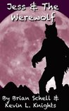 Jess and the Werewolf (Jess and the Monsters)