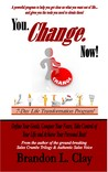 You. Change. Now!