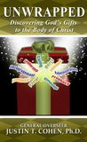 Unwrapped - Discovering God's Gifts to the Body of Christ