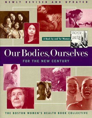 Our Bodies, Ourselves for the New Century by Boston Women's Health Book ...