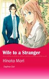 Wife to A Stranger (Harlequin comics)