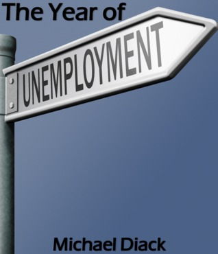 The Year of Unemployment