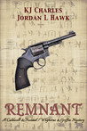 Remnant: A Caldwell & Feximal/Whyborne & Griffin Mystery (The Secret Casebook of Simon Feximal, #3; Whyborne & Griffin, #3.5)