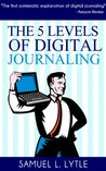 The 5 Levels of Digital Journaling
