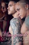Unexpected Consequences (Isthmus Alliance, #3)