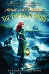 The Emerald Shore (The Voyage of Lucy P. Simmons #3)