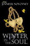 Winter in the Soul by Jennifer Novotney