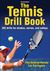 The Tennis Drill Book-2nd Edition