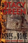 Ashes and Bone (Delta Crossroads Trilogy, #3) by Stacy Green