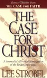 The Case for Christ A Journalists Personal Investigation of the Evidence for Jesus 1998 publication.