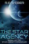 The Star Agency (The Star Agency Chronicles, Book #1)