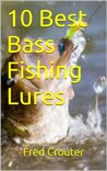10 Best Bass Fishing Lures