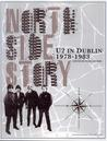 North Side Story: U2 in Dublin 1978-1983