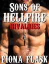 Sons of Hellfire: Rivalries (Biker Erotic Romance)