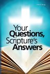 Your Questions, Scripture's Answers