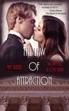 The Law of Attraction by N.M. Silber
