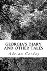 Georgia's Diary and Other Tales