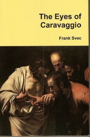 The Eyes of Caravaggio