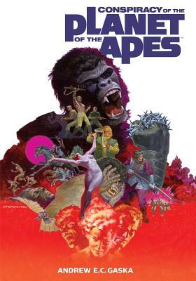 Conspiracy of the Planet of the Apes by Andrew E.C. Gaska