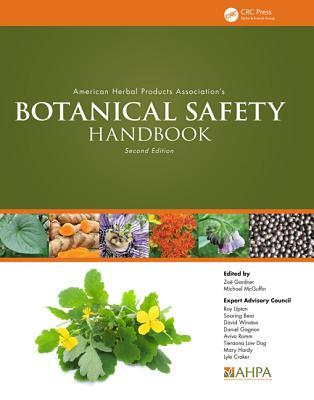 American Herbal Products Association S Botanical Safety Handbook, Second Edition