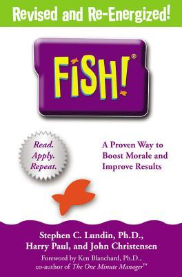 Fish: A Proven Way to Boost Morale and Improve Results