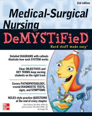 Medical-Surgical Nursing Demystified: A Self-Teaching Guide