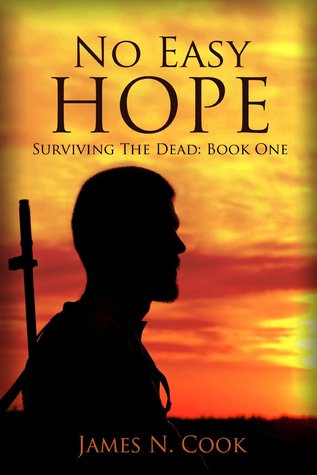 No Easy Hope by James N. Cook