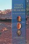 Utah's Stolen Treasures : The Ancients Are Crying