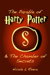 The Parable of Harry Potter & The Chamber of Secrets