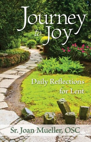 Journey to Joy: Daily Reflections for Lent