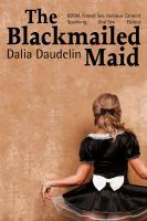 The Blackmailed Maid
