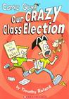 Comic Guy : Our Crazy Class Election
