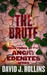 The Brute (Angry Edenites #3)