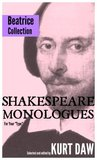 "10 Terrific Shakespeare Monologues for Young Character Women: The ""Beatrice"" Collection (Shakespeare Monologues for Your ""Type"")"