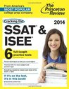 Cracking the SSAT & ISEE, 2014 Edition