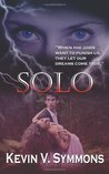 Solo by Kevin V. Symmons