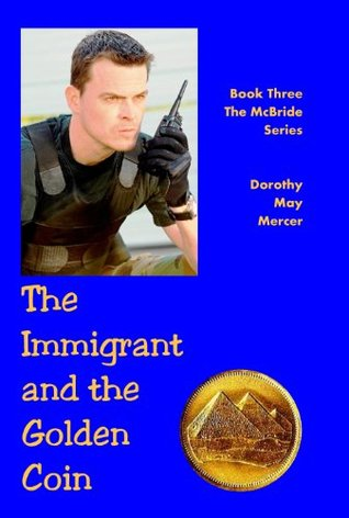 The Immigrant and the Golden Coin (The McBride Series, Book Three)
