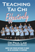 Teaching Tai Chi Effectively by Paul Lam