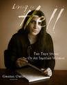 Living In Hell: The True Story Of An Iranian Woman