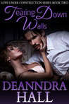 Tearing Down Walls (Love Under Construction, Book 2)