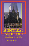 Montreal Inside Out: A New View of the City