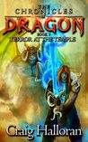 Terror at the Temple (Chronicles of Dragon, #3)