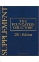 The Foundation Directory Supplement 2001