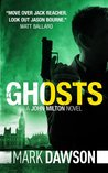 Ghosts (John Milton #4)