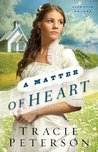 A Matter of Heart by Tracie Peterson
