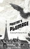 Preston's Plumage - A short story