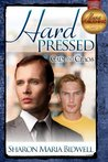 Hard Pressed (Calm and Chaos #2)