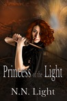 Princess of the Light- Old Edition by N.N. Light