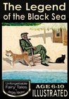 The Legend of the Black Sea (Unforgettable Fairy Tales by Sergey Nikolov / Children's Book - Short story for Kids)