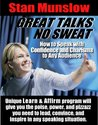 """GREAT TALKS. NO SWEAT.: How to Speak with Confidence and Charisma to Any Audience (Stan Munslow's """"Learn & Affirm"""" Series)"""